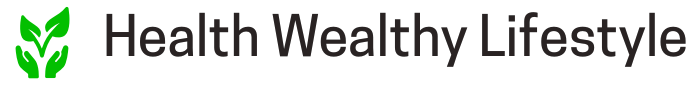 Health Wealthy Lifestyle